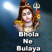 Bhola Ne Bulaya Songs