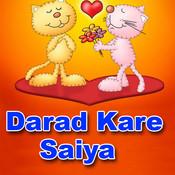 Darad Kare Saiya Songs