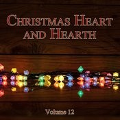 Christmas Heart And Hearth, Vol. 12 Songs