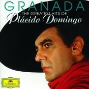 Granada - The Greatest Hits Of Plácido Domingo Songs