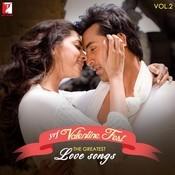 YRF Valentine Fest - The Greatest love Songs Vol - 2 Songs