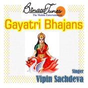 Gayetri Bhajans Songs