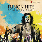 Fusion Hits of Bickram Ghosh Songs