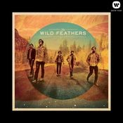 The Wild Feathers (Deluxe Version) Songs