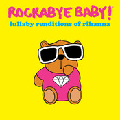 Lullaby Renditions Of Rihanna Songs