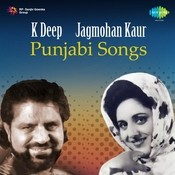 Punjabi Songs By Kuldeep Deep And Jagmohan Kaur  Songs