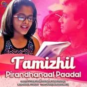 Thamizhil Pirandhanaal Paadal MP3 Song Download- Thamizhil