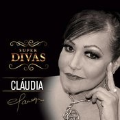 Série Super Divas - Claudia Songs