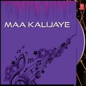 Maa Kalijaye Songs