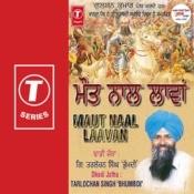 Maut Naal Laavan Songs