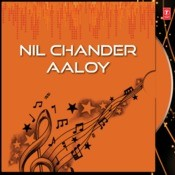 Nil Chander Aaloy Songs