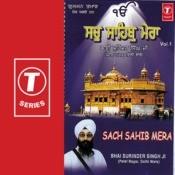 Sach Sahib Mera Songs