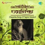 Chayanika Songs Of Tagore Vol 4 Songs