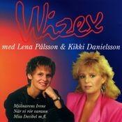 Wizex bästa med Lena Pålsson och Kikki Danielsson Songs