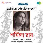 Sarmila Roy Tomare Peyechhi Ajaana Tagore Songs Songs