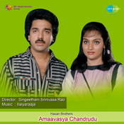 Amaavasya Chandrudu Songs