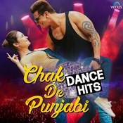 Chak De Punjabi - Dance Hits Songs