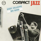 Compact Jazz: Dizzy Gillespie Big Band Songs