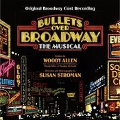 Bullets Over Broadway (Original Broadway Cast Recording) Songs
