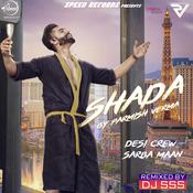 Shada Remix Songs