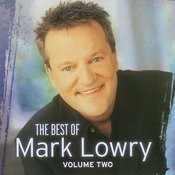 Gaither Gospel Series: The Best Of Mark Lowry, Vol.2 Songs