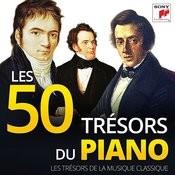 Les 50 Trésors Du Piano - Les Trésors De La Musique Classique Songs