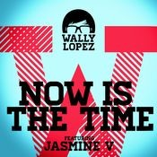 Now Is The Time feat. Jasmine V Songs