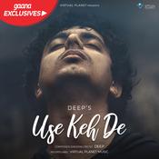 Use Keh De Deep Full Song