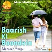 Baarish Ki Boondein Songs