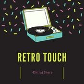 Retro Touch Songs