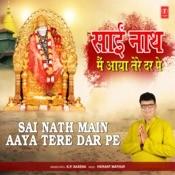 Sai Nath Main Aaya Tere Dar Pe Song