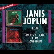 Pearl / I Got Dem Ol' Kozmic Blues Again Mama Songs