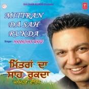 Mittran Da Sah Rukda Songs