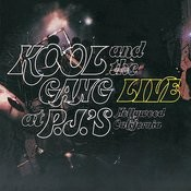 Kool & The Gang Live At P.J.'s Songs