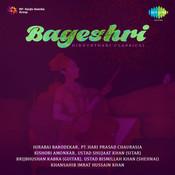 Bageshri Hindusthani Classical Vol 1 Songs