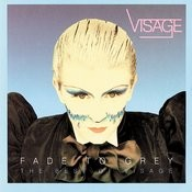 Fade To Grey - The Best Of Visage Songs