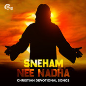 Sneham Nee Nadha - Christian Devotional Songs Songs