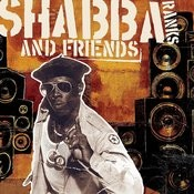 Shabba Ranks and Friends Songs