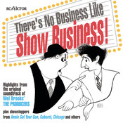 There's No Business Like Show Business Songs