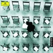 Bach, J.S.: Toccata and Fugue BWV 565; Organ Works BWV 572, 590, 532, 769 & 552 Songs