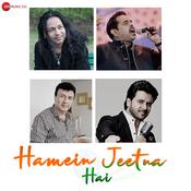 Hamein Jeetna Hai Song