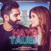 Haye Tauba Song