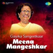 Gayika Sangeetkaar Meena Mangeshkar Songs