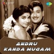 Andru Kanda Mugam Songs