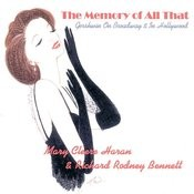 The Memory Of All That: Gershwin On Broadway & In Hollywood Songs