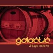 Galactic Vintage Reserve Songs