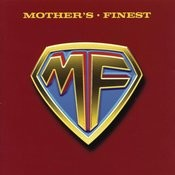 Mother's Finest Songs