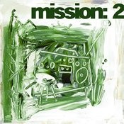 Mission 2 Songs