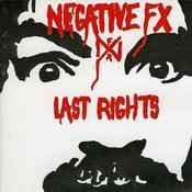 Negative FX & Last Rights Songs