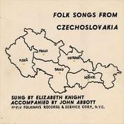 Folk Songs From Czechoslovakia Songs